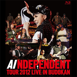 AI - AI 「INDEPENDENT」 TOUR 2012 - LIVE in BUDOKAN