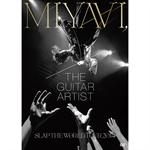 MIYAVI, THE GUITAR ARTIST –SLAP THE WORLD TOUR 2014-