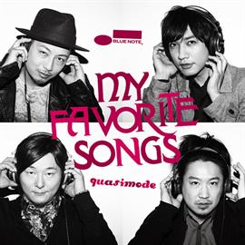 quasimode - My Favorite Songs