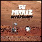 The Mirraz - OPPORTUNITY