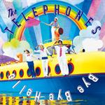 the telephones - Bye Bye Hello