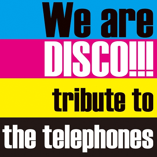 we are disco tribute to the telephones 初回限定盤 紙