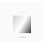 ACIDMAN - ACIDMAN 20th Anniversary Fans' Best Selection Album 'Your Song'