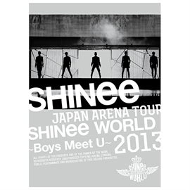 SHINee - JAPAN ARENA TOUR SHINee WORLD 2013 ~Boys Meet U~[初回生産限定Blu-ray <完全限定生産商品>]