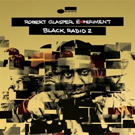 ロバート・グラスパー - ブラック・レディオ2