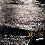 松浦俊夫 PRESENTS HEX - HEX