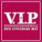 ヴァリアス・アーティスツ - V.I.P.10TH ANNIVERSARY BEST MIX