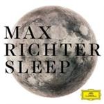 マックス・リヒター - Sleep (8時間ヴァージョン)