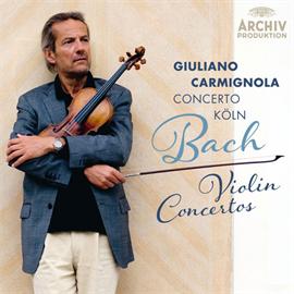 ジュリアーノ・カルミニョーラ - バッハ:ヴァイオリン協奏曲集