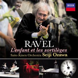 小澤征爾 - ラヴェル:歌劇《こどもと魔法》