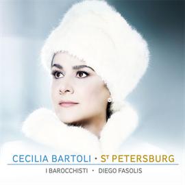 チェチーリア・バルトリ - サンクトペテルブルク~女帝へ捧げられたアリア