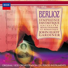 ジョン・エリオット・ガーディナー - ベルリオーズ:幻想交響曲