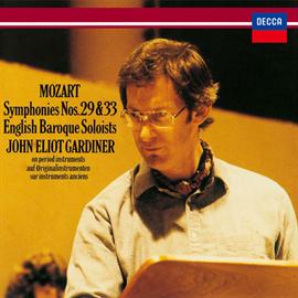 ジョン・エリオット・ガーディナー - モーツァルト:交響曲第29番&第33番