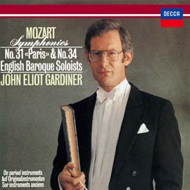 ジョン・エリオット・ガーディナー - モーツァルト:交響曲第31番《パリ》&第34番