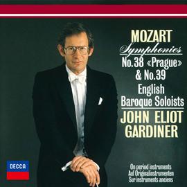 ジョン・エリオット・ガーディナー - モーツァルト:交響曲第38番《プラハ》&第39番