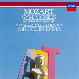 サー・コリン・デイヴィス - モーツァルト:交響曲第36番《リンツ》&第40番
