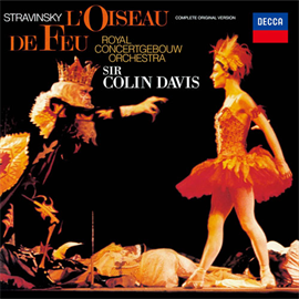サー・コリン・デイヴィス - ストラヴィンスキー:バレエ《火の鳥》