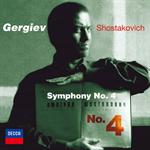 ワレリー・ゲルギエフ - ショスタコーヴィチ:交響曲第4番