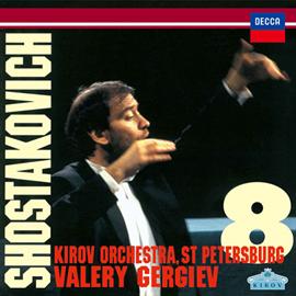 ワレリー・ゲルギエフ - ショスタコーヴィチ:交響曲第8番