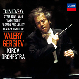 ワレリー・ゲルギエフ - チャイコフスキー:交響曲第6番《悲愴》、幻想序曲《ロメオとジュリエット》