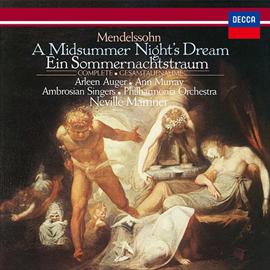 サー・ネヴィル・マリナー - メンデルスゾーン:劇音楽《真夏の夜の夢》