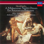 メンデルスゾーン:劇音楽《真夏の夜の夢》