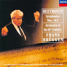 フランス・ブリュッヘン - ベートーヴェン:交響曲第1番、第2番