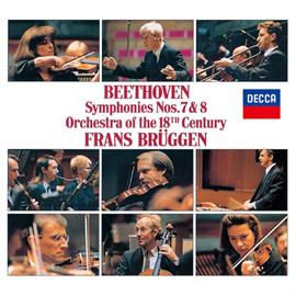 フランス・ブリュッヘン - ベートーヴェン:交響曲第7番、第8番