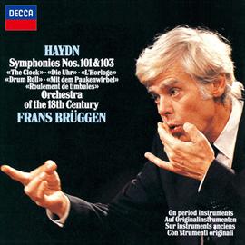 フランス・ブリュッヘン - ハイドン:交響曲第101番《時計》、第103番《太鼓連打》