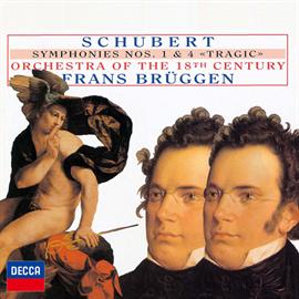 フランス・ブリュッヘン - シューベルト:交響曲第1番、第4番《悲劇的》