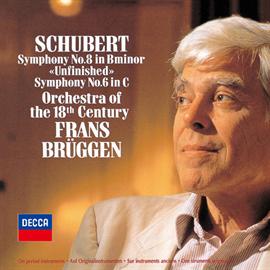 フランス・ブリュッヘン - シューベルト:交響曲第8番《未完成》、第6番