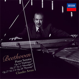 クラウディオ・アラウ - ベートーヴェン:ピアノ・ソナタ《悲愴》《月光》《田園》・第13番