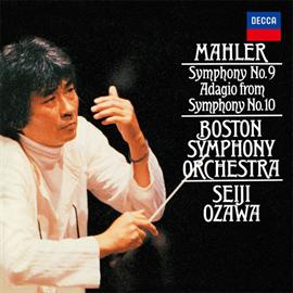 小澤征爾 - マーラー:交響曲第9番、第10番《アダージョ》