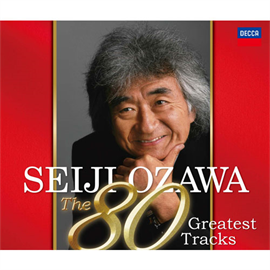 小澤征爾 - 小澤征爾の80曲。