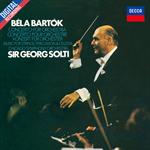 サー・ゲオルグ・ショルティ - バルトーク: 管弦楽のための協奏曲、弦楽器、打楽器とチェレスタのための音楽