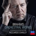 リッカルド・シャイー - ブラームス:管弦楽作品集