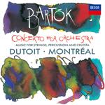 バルトーク:管弦楽のための協奏曲、弦楽器と打楽器とチェレスタのための音楽