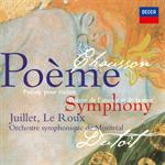 ショーソン:交響曲、詩曲、愛と海の詩