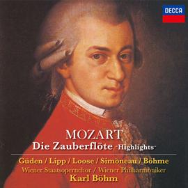 カール・ベーム - モーツァルト:歌劇《魔笛》ハイライツ