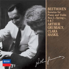 アルテュール・グリュミオー - ベートーヴェン:ヴァイオリン・ソナタ第5番《春》~7番(モノラル録音)