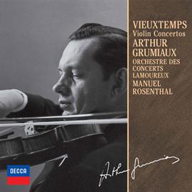 アルテュール・グリュミオー - ヴュータン:ヴァイオリン協奏曲第4番・第5番