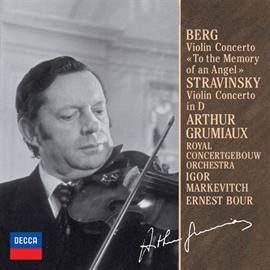 アルテュール・グリュミオー - ベルク&ストラヴィンスキー:ヴァイオリン協奏曲