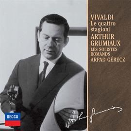 アルテュール・グリュミオー - ヴィヴァルディ:協奏曲集《四季》
