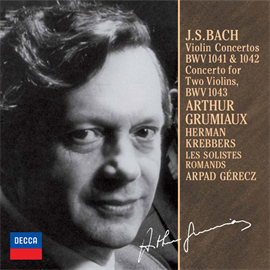 アルテュール・グリュミオー - J.S.バッハ:ヴァイオリン協奏曲(全3曲)