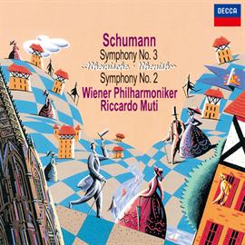 リッカルド・ムーティ - シューマン:交響曲第2番、第3番《ライン》