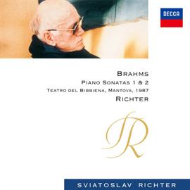 スヴャトスラフ・リヒテル - ブラームス:ピアノ・ソナタ第1番・第2番