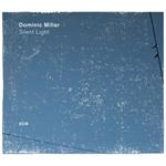 ドミニク・ミラー - サイレント・ライト