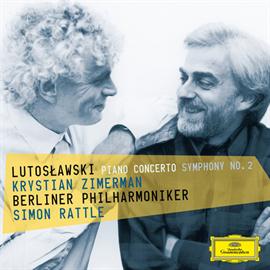 クリスチャン・ツィメルマン - ルトスワフスキ:ピアノ協奏曲、交響曲第2番