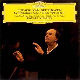 ラファエル・クーベリック - ベートーヴェン:交響曲 第1番&第6番《田園》