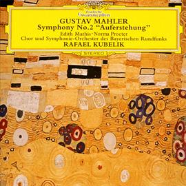 ラファエル・クーベリック - マーラー:交響曲 第2番《復活》